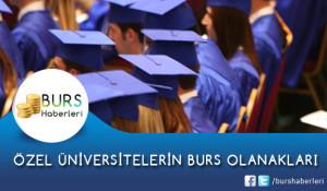 Özel Üniversitelerin Burs Olanakları 2014