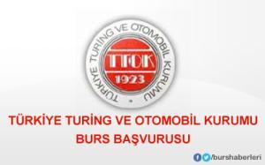 Türkiye Turing ve Otomobil Kurumu Burs Başvuru Sonuçları